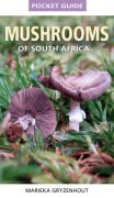 Pocket Guide: Mushrooms of South Africa