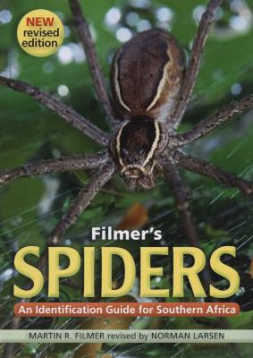 Filmer's Spiders: An Identification Guide For Southern Africa