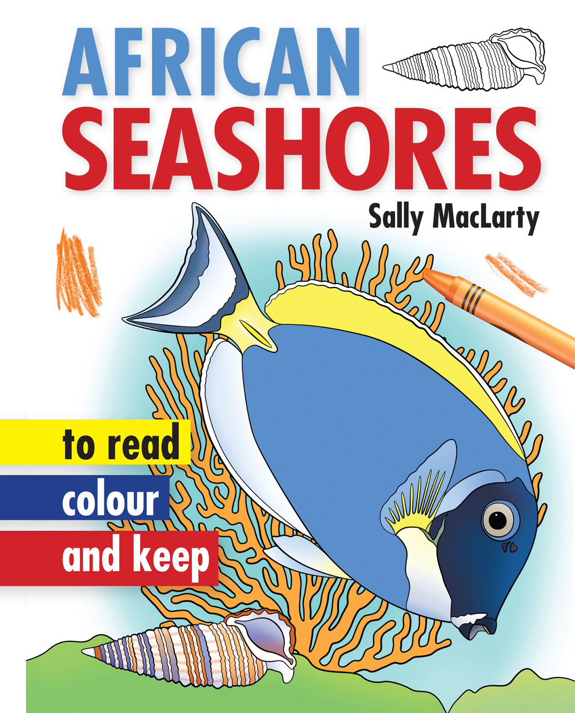 African Seashores to Read, Colour & Keep