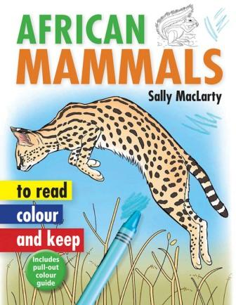 African Mammals to Read, Colour and Keep