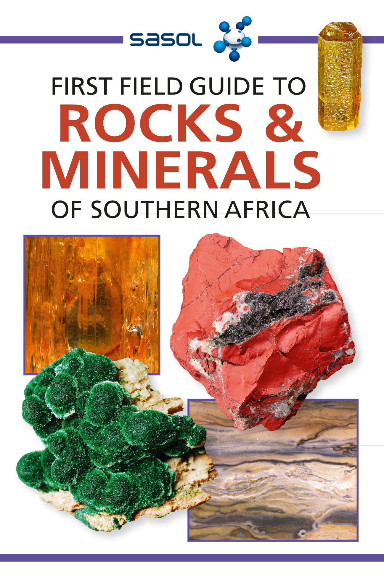 First Field Guide to Rocks & Minerals of Southern Africa