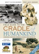 The Field Guide to the Cradle of Humankind