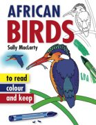 African Birds - to read, colour and keep